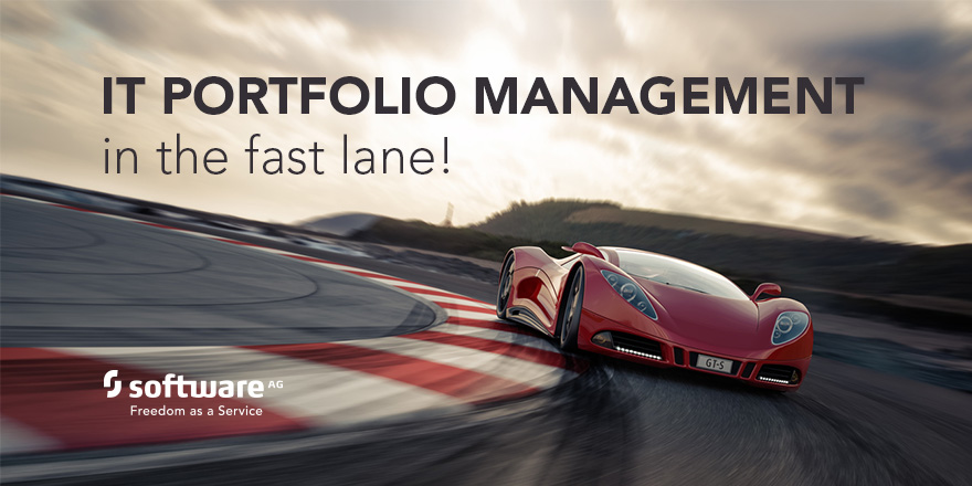 Manage your IT Portfolio - in the Fast Lane